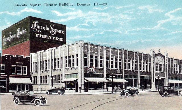 LINCOLN SQUARE Theatre; Decatur, Illinois.