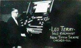 Organist Leo Terry: TIFFIN Theatre; Chicago, Illinois.