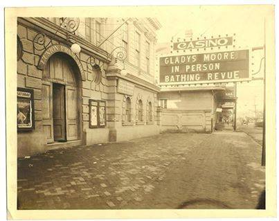 Circa 1926 photo as the Casino courtesy of Matthew Dillon.