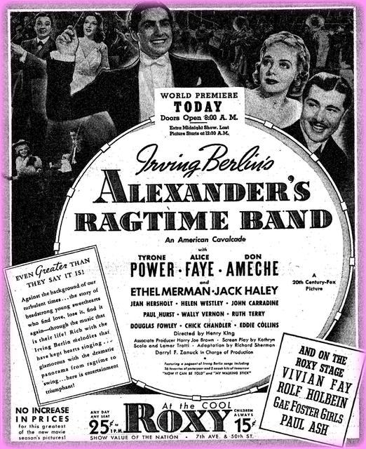 Alexander's Ragtime Band opens at the Roxy