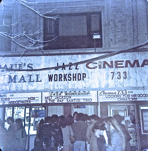 Cinema 733, Paul's Mall, Jazz Workshop