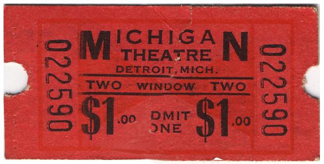 Movie ticket for the Michigan Theatre
