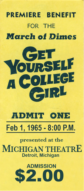 Ticket for Get Yourself a College Girl