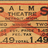Movie ticket from the Palms Theatre