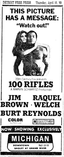Movie ad for 100 Rifles at the Michigan Theatre
