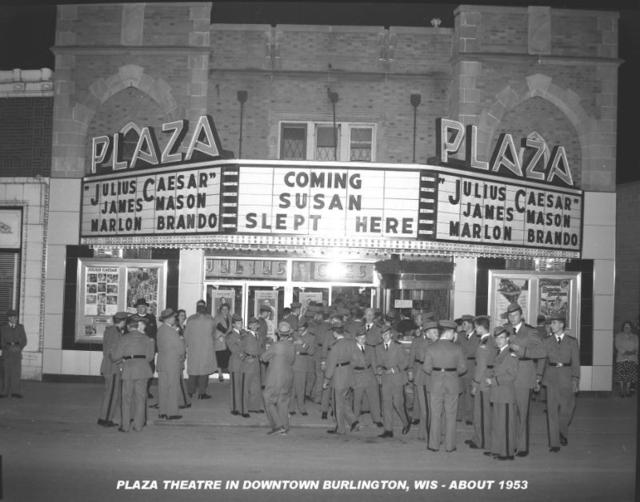 PLAZA Theatre, Burlington, Wisconsin, about 1954.