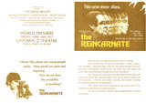 Handout for upcoming Premiere at Uptown 2 of the Reincarnate