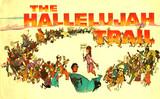 HALLELUJAH TRAIL SOUVENIR BOOKLET - SUMMIT CINERAMA