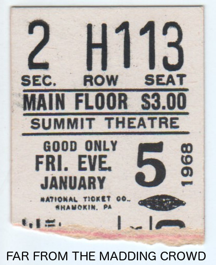 """Reserved seat ticket stub """"FAR FROM THE MADDING CROWD"""" Summit Cinerama"""