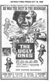"DETROIT FREE PRESS ad ""THE UGLY ONES"" for the WOODS & other theatres"
