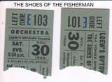 "RESERVED SEAT TICKET STUBS FOR ""THE SHOES OF THE FISHERMAN"" LOEW'S UPTOWN"