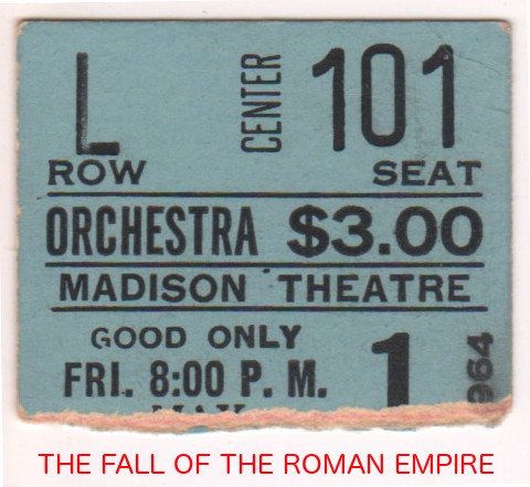 """RESERVED SEAT TICKET STUB """"FALL OF THE ROMAN EMPIRE"""" MADISON THEATRE"""