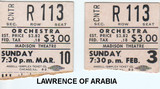 "RESERVED SEAT TICKET STUBS ""LAWRENCE OF ARABIA"" - MADISON THEATRE"