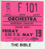 RESERVED SEAT TICKET STUB FOR THE BIBLE AT THE MADISON THEATRE