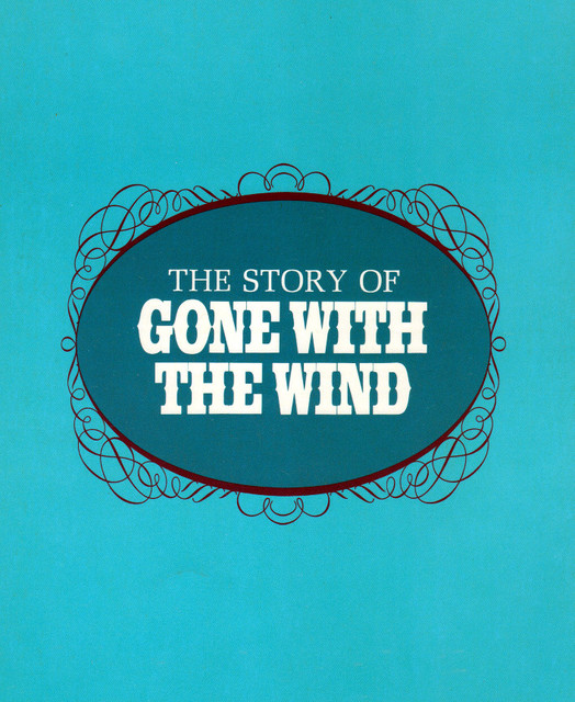"""SOUVENIR PROGRAM FOR """"GONE WITH THE WIND"""" - MADISON THEATRE"""