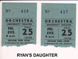 """RESERVED SEAT TICKET STUBS FOR """"RYAN'S DAUGHTER"""" - UNIVERSITY THEATRE"""