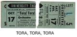 "RESERVED SEAT TICKET STUBS FOR ""TORA, TORA, TORA"" - UNIVERSITY THEATRE"