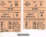 "RESERVED SEAT TICKET STUBS ""ISADORA"" - EGLINTON THEATRE"