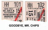 "RESERVED SEAT TICKET STUBS ""GOODBYE, MR. CHIPS"" - UNITED ARTIST THEATRE"
