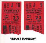 """RESERVED SEAT TICKET STUBS FOR """"FINIAN'S RAINBOW"""" - EGLINTON THEATRE"""