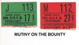 "RESERVED SEAT TICKET STUBS ""MUTINY ON THE BOUNTY"" - UNITED ARTISTS THEATRE"