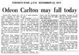 "TORONTO STAR STORY ""ODEON CARLTON MAY FALL TODAY"""