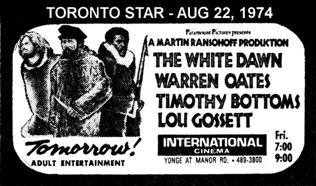 "TORONTO STAR AD FOR ""THE WHITE DAWN"" INTERNATIONAL CINEMA"