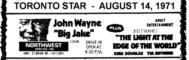 """AD FOR """"BIG JAKE & LIGHT AT THE EDGE OF THE WORLD"""" NORTHWEST DRIVE-IN THEATRE"""
