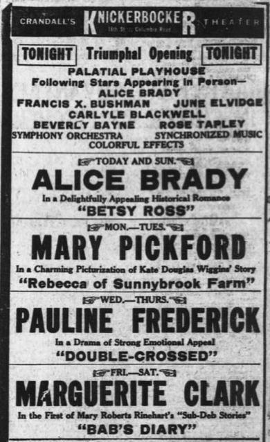 October 13th, 1917 opening as Knickerbocker