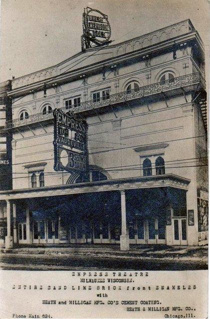 EMPRESS Theatre; Milwaukee, Wisconsin.