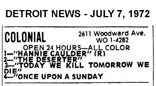 AD FOR 4 FEATURES AT THE COLONIAL THEATRE INCLUDING HANNIE CAULDER AND THE DESERTER