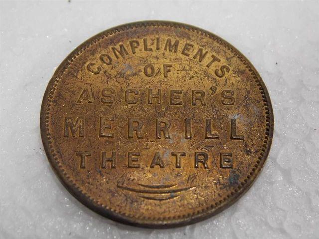 MERRILL Theatre token; Milwaukee, Wisconsin.