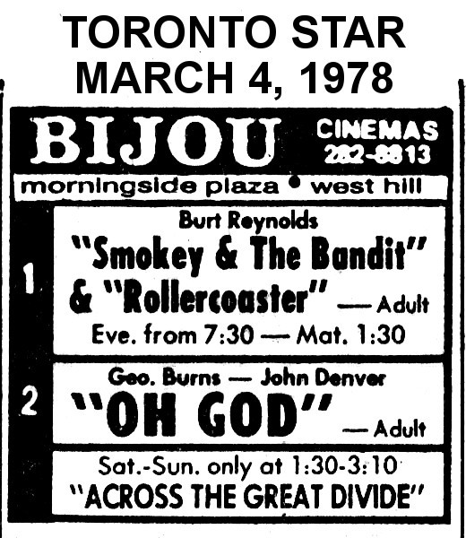 "AD FOR ""SMOKEY & THE BANDIT, ROLLERCOASTER & OH GOD"" - BIJOU CINEMAS"