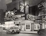 1930's photo as The Cotton Club courtesy of Stephen Sclafani‎.
