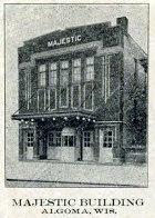 MAJESTIC Theatre; Algoma, Wisconsin.