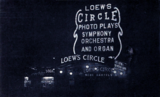 <p>My favorite night shot of New York's Loew's Circle in 1922</p>