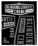 Blinding Light Cinema
