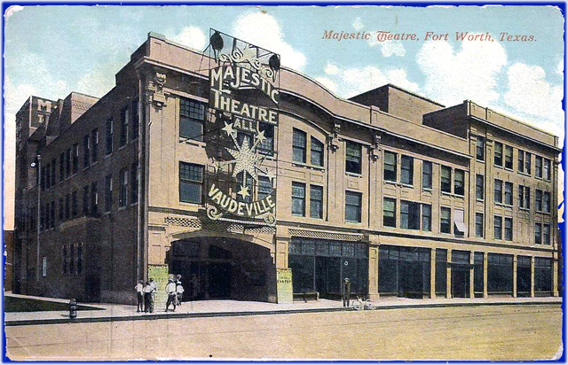 Majestic Theatre ... Fort Worth Texas