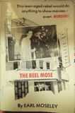 "The Yucca on the cover of the book ""The Reel Mose: An Autobiography of a Motion Picture Theater Projectionist"" by Earl Moseley."