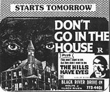 DON'T GO IN THE HOUSE- HILLS HAVE EYES double bill