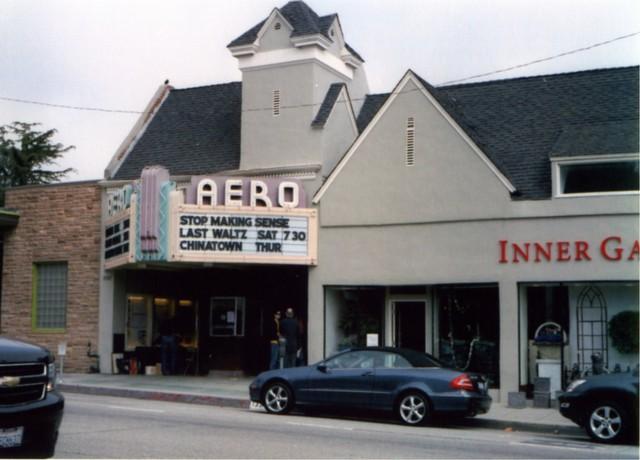 Aero Theatre - Santa Monica, CA