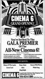 February 15th, 1991 grand opening as Cinema 6