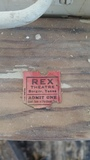 Rex Theater Ticket stub