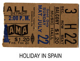Holiday In Spain Reserved seat ticket stub