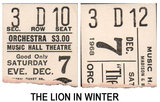 "RESERVED SEAT TICKET STUBS FOR ""THE LION IN WINTER"""