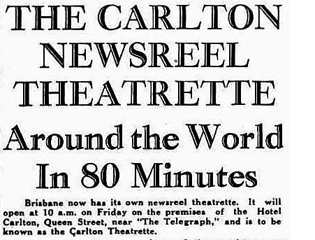Headline from press report of the Carlton Newsreel's 1939 opening