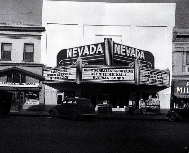 1944 photo as the Nevada Theater courtesy of Stephen Gennerich‎.