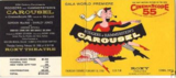 CAROUSEL world premiere ticket ROXY NY 1956