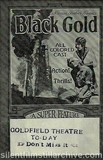 BLACK GOLD (1928) herald from the Goldfield Theater