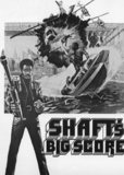 """Shaft's Big Score"""